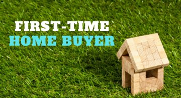 First Time Home Buyer A Few Things You Need to Know - Part 1