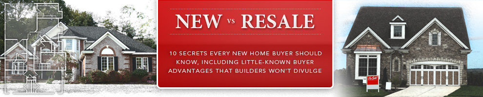 Buying New Homes vs. Resale Homes
