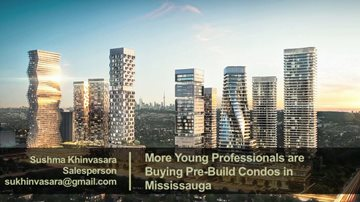 More Young Professionals are Buying Pre-Build Condos in Mississauga