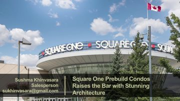 Square One Prebuild Condos Raises the Bar with Stunning Architecture