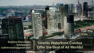 Toronto Waterfront Condos Offer the Best of All World